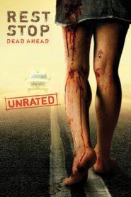 ดูหนังออนไลน์ฟรี Rest Stop Dead Ahead (2006) ไฮเวย์มรณะ หนังเต็มเรื่อง หนังมาสเตอร์ ดูหนังHD ดูหนังออนไลน์ ดูหนังใหม่