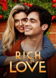 ดูหนังออนไลน์ฟรี Rich in Love (2020) หนังเต็มเรื่อง หนังมาสเตอร์ ดูหนังHD ดูหนังออนไลน์ ดูหนังใหม่