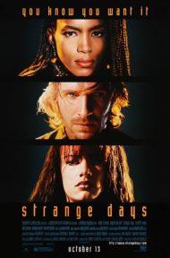 ดูหนังออนไลน์ฟรี Strange Days (1995) สิ้นศตวรรษ วันช็อกโลก หนังเต็มเรื่อง หนังมาสเตอร์ ดูหนังHD ดูหนังออนไลน์ ดูหนังใหม่