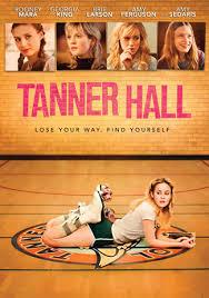 ดูหนังออนไลน์ฟรี Tanner Hall (2009) เทนเนอร์ ฮอลล์ สวรรค์รักไม่สิ้นสุด หนังเต็มเรื่อง หนังมาสเตอร์ ดูหนังHD ดูหนังออนไลน์ ดูหนังใหม่
