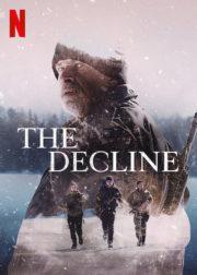 ดูหนังออนไลน์ฟรี The Decline (2020) เอาตัวรอด หนังเต็มเรื่อง หนังมาสเตอร์ ดูหนังHD ดูหนังออนไลน์ ดูหนังใหม่