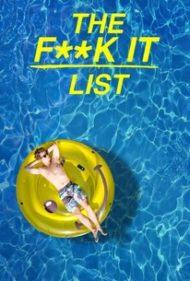 ดูหนังออนไลน์ฟรี The F**k It List (2020) ฉีกตำราท้าชีวิต หนังเต็มเรื่อง หนังมาสเตอร์ ดูหนังHD ดูหนังออนไลน์ ดูหนังใหม่