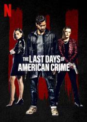 ดูหนังออนไลน์ฟรี The Last Days of American Crime (2020) ปล้นสั่งลา หนังเต็มเรื่อง หนังมาสเตอร์ ดูหนังHD ดูหนังออนไลน์ ดูหนังใหม่