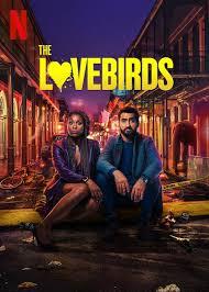 ดูหนังออนไลน์ฟรี The Lovebirds (2020) เดอะ เลิฟเบิร์ดส์ หนังเต็มเรื่อง หนังมาสเตอร์ ดูหนังHD ดูหนังออนไลน์ ดูหนังใหม่