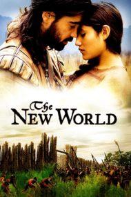 ดูหนังออนไลน์ฟรี The New World (2005) เปิดพิภพนักรบจอมคน หนังเต็มเรื่อง หนังมาสเตอร์ ดูหนังHD ดูหนังออนไลน์ ดูหนังใหม่