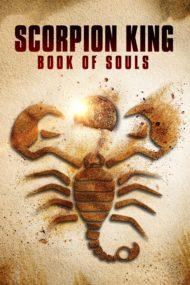ดูหนังออนไลน์ฟรี The Scorpion King Book of Souls (2018) เดอะ สกอร์เปี้ยน คิง 5 ชิงคัมภีร์วิญญาณ หนังเต็มเรื่อง หนังมาสเตอร์ ดูหนังHD ดูหนังออนไลน์ ดูหนังใหม่