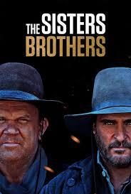 ดูหนังออนไลน์ฟรี The Sisters Brothers (2018) พี่น้องนักฆ่า นามว่าซิสเตอร์ หนังเต็มเรื่อง หนังมาสเตอร์ ดูหนังHD ดูหนังออนไลน์ ดูหนังใหม่