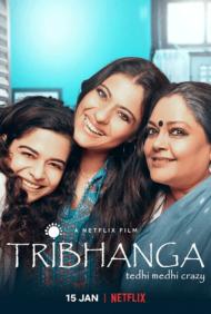 ดูหนังออนไลน์ฟรี Tribhanga Tedhi Medhi Crazy (2021) สวยสามส่วน หนังเต็มเรื่อง หนังมาสเตอร์ ดูหนังHD ดูหนังออนไลน์ ดูหนังใหม่