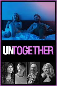 ดูหนังออนไลน์ฟรี Untogether (2018) รวมกันเราอยู่ หนังเต็มเรื่อง หนังมาสเตอร์ ดูหนังHD ดูหนังออนไลน์ ดูหนังใหม่