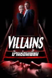 ดูหนังออนไลน์ฟรี Villains (2019) บ้านซ่อนเพี้ยน หนังเต็มเรื่อง หนังมาสเตอร์ ดูหนังHD ดูหนังออนไลน์ ดูหนังใหม่