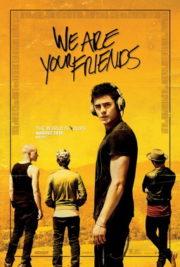 ดูหนังออนไลน์ฟรี We Are Your Friends (2015) ตามเพื่อนหรือตามฝัน หนังเต็มเรื่อง หนังมาสเตอร์ ดูหนังHD ดูหนังออนไลน์ ดูหนังใหม่