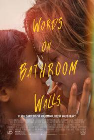 ดูหนังออนไลน์ฟรี Words on Bathroom Walls (2020) หนังเต็มเรื่อง หนังมาสเตอร์ ดูหนังHD ดูหนังออนไลน์ ดูหนังใหม่
