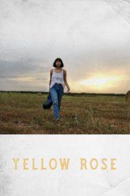 ดูหนังออนไลน์ฟรี Yellow Rose (2020) หนังเต็มเรื่อง หนังมาสเตอร์ ดูหนังHD ดูหนังออนไลน์ ดูหนังใหม่