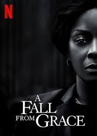 ดูหนังออนไลน์ฟรี A Fall from Grace (2020) อะ ฟอล ฟรอม เกรซ หนังเต็มเรื่อง หนังมาสเตอร์ ดูหนังHD ดูหนังออนไลน์ ดูหนังใหม่