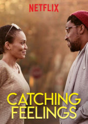 ดูหนังออนไลน์ฟรี Catching Feelings (2017) กวนรักให้ตกตะกอน หนังเต็มเรื่อง หนังมาสเตอร์ ดูหนังHD ดูหนังออนไลน์ ดูหนังใหม่