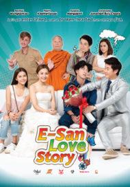 ดูหนังออนไลน์ฟรี E-San Love Story (2017) ส่ม ภัค เสี่ยน หนังเต็มเรื่อง หนังมาสเตอร์ ดูหนังHD ดูหนังออนไลน์ ดูหนังใหม่