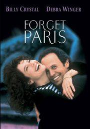 ดูหนังออนไลน์ฟรี Forget Paris (1995) ฟอร์เก็ต ปารีส บอกหัวใจให้คิดถึง หนังเต็มเรื่อง หนังมาสเตอร์ ดูหนังHD ดูหนังออนไลน์ ดูหนังใหม่
