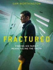 ดูหนังออนไลน์ฟรี Fractured (2019) แตกหัก หนังเต็มเรื่อง หนังมาสเตอร์ ดูหนังHD ดูหนังออนไลน์ ดูหนังใหม่