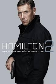 ดูหนังออนไลน์ฟรี Hamilton 2 But Not if it Concerns Your Daughter (2012)  สายลับล่าทรชน 2 หนังเต็มเรื่อง หนังมาสเตอร์ ดูหนังHD ดูหนังออนไลน์ ดูหนังใหม่