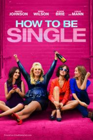 ดูหนังออนไลน์ฟรี How to Be Single (2016) ฮาว ทู บี ซิงเกิล โสดแซ่บ ทำไง หนังเต็มเรื่อง หนังมาสเตอร์ ดูหนังHD ดูหนังออนไลน์ ดูหนังใหม่