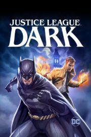 ดูหนังออนไลน์ฟรี Justice League Dark (2017) ศึกซูเปอร์ฮีโร่ จัสติซ ลีก สงครามมนต์ดำ หนังเต็มเรื่อง หนังมาสเตอร์ ดูหนังHD ดูหนังออนไลน์ ดูหนังใหม่