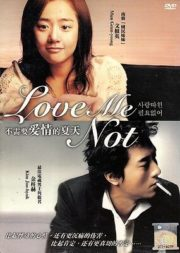 ดูหนังออนไลน์ฟรี Love Me Not (2006) เลิฟ มี น็อท รักมีนัย หนังเต็มเรื่อง หนังมาสเตอร์ ดูหนังHD ดูหนังออนไลน์ ดูหนังใหม่