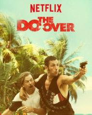 ดูหนังออนไลน์ฟรี The Do-Over (2016) หนังเต็มเรื่อง หนังมาสเตอร์ ดูหนังHD ดูหนังออนไลน์ ดูหนังใหม่