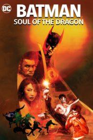 ดูหนังออนไลน์ฟรี Batman Soul of the Dragon (2021) แบทแมน วิญญาณแห่งมังกร หนังเต็มเรื่อง หนังมาสเตอร์ ดูหนังHD ดูหนังออนไลน์ ดูหนังใหม่