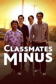 ดูหนังออนไลน์ฟรี Classmates Minus (2020) เพื่อนร่วมรุ่น หนังเต็มเรื่อง หนังมาสเตอร์ ดูหนังHD ดูหนังออนไลน์ ดูหนังใหม่