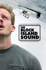 ดูหนังออนไลน์ฟรี The Block Island Sound (2020) เกาะคร่าชีวิต หนังเต็มเรื่อง หนังมาสเตอร์ ดูหนังHD ดูหนังออนไลน์ ดูหนังใหม่