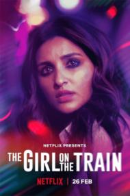 ดูหนังออนไลน์ฟรี The Girl on the Train (2021) ฝันร้ายบนเส้นทางหลอน หนังเต็มเรื่อง หนังมาสเตอร์ ดูหนังHD ดูหนังออนไลน์ ดูหนังใหม่