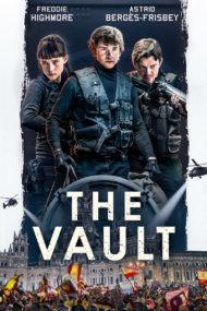 ดูหนังออนไลน์HD The Vault (2021) หนังเต็มเรื่อง หนังมาสเตอร์ ดูหนังHD ดูหนังออนไลน์ ดูหนังใหม่