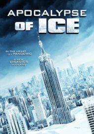 ดูหนังออนไลน์HD Apocalypse of Ice (2020) หนังเต็มเรื่อง หนังมาสเตอร์ ดูหนังHD ดูหนังออนไลน์ ดูหนังใหม่