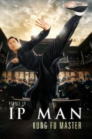ดูหนังออนไลน์HD Ip Man Kung Fu Master (2019) หนังเต็มเรื่อง หนังมาสเตอร์ ดูหนังHD ดูหนังออนไลน์ ดูหนังใหม่