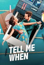ดูหนังออนไลน์HD Tell Me When (2021) ขอเพียงเธอบอก หนังเต็มเรื่อง หนังมาสเตอร์ ดูหนังHD ดูหนังออนไลน์ ดูหนังใหม่