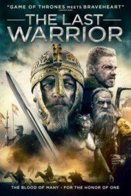 ดูหนังออนไลน์HD The Last Warrior (2018) หนังเต็มเรื่อง หนังมาสเตอร์ ดูหนังHD ดูหนังออนไลน์ ดูหนังใหม่