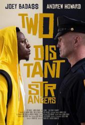 ดูหนังออนไลน์ฟรี Two Distant Strangers (2021) หนึ่งวันอันตราย หนังเต็มเรื่อง หนังมาสเตอร์ ดูหนังHD ดูหนังออนไลน์ ดูหนังใหม่
