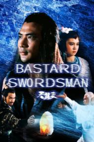 ดูหนังออนไลน์ฟรี Bastard Swordsman (1983) กระบี่ไร้เทียมทาน หนังเต็มเรื่อง หนังมาสเตอร์ ดูหนังHD ดูหนังออนไลน์ ดูหนังใหม่