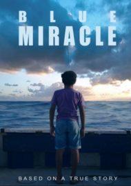 ดูหนังออนไลน์HD Blue Miracle (2021) ปาฏิหาริย์สีน้ำเงิน หนังเต็มเรื่อง หนังมาสเตอร์ ดูหนังHD ดูหนังออนไลน์ ดูหนังใหม่