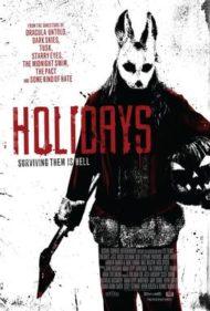 ดูหนังออนไลน์HD Holidays (2016) ฮอลิเดย์ วันหยุด สุดสยอง หนังเต็มเรื่อง หนังมาสเตอร์ ดูหนังHD ดูหนังออนไลน์ ดูหนังใหม่