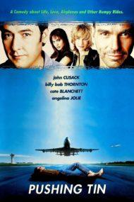 ดูหนังออนไลน์ฟรี Pushing Tin (1999) คู่กัดท้าเวหา หนังเต็มเรื่อง หนังมาสเตอร์ ดูหนังHD ดูหนังออนไลน์ ดูหนังใหม่