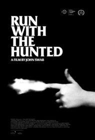 ดูหนังออนไลน์ฟรี Run with the Hunted (2019) หนังเต็มเรื่อง หนังมาสเตอร์ ดูหนังHD ดูหนังออนไลน์ ดูหนังใหม่