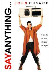 ดูหนังออนไลน์HD Say Anything (1989) ฝากหัวใจไปบอกรัก หนังเต็มเรื่อง หนังมาสเตอร์ ดูหนังHD ดูหนังออนไลน์ ดูหนังใหม่