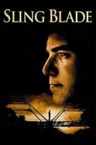 ดูหนังออนไลน์HD Sling Blade (1996) ตราบาปไม่เคยจาง หนังเต็มเรื่อง หนังมาสเตอร์ ดูหนังHD ดูหนังออนไลน์ ดูหนังใหม่