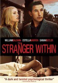 ดูหนังออนไลน์HD The Stranger Within (2013) สวยร้อน ซ่อนอำมหิต หนังเต็มเรื่อง หนังมาสเตอร์ ดูหนังHD ดูหนังออนไลน์ ดูหนังใหม่