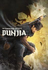 ดูหนังออนไลน์ฟรี The Thousand Faces of Dunjia (2017) ผู้พิทักษ์หมัดเทวดา หนังเต็มเรื่อง หนังมาสเตอร์ ดูหนังHD ดูหนังออนไลน์ ดูหนังใหม่