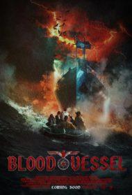 ดูหนังออนไลน์HD BLOOD VESSEL (2019) เรือนรกเลือดต้องสาป หนังเต็มเรื่อง หนังมาสเตอร์ ดูหนังHD ดูหนังออนไลน์ ดูหนังใหม่