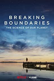 ดูหนังออนไลน์ฟรี Breaking Boundaries The Science of Our Planet (2021) วิทยาศาสตร์โลกของเรา หนังเต็มเรื่อง หนังมาสเตอร์ ดูหนังHD ดูหนังออนไลน์ ดูหนังใหม่