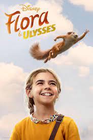ดูหนังออนไลน์ฟรี Flora And Ulysses (2021) หนังเต็มเรื่อง หนังมาสเตอร์ ดูหนังHD ดูหนังออนไลน์ ดูหนังใหม่