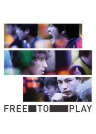 ดูหนังออนไลน์ฟรี Free to Play (2014) หนังเต็มเรื่อง หนังมาสเตอร์ ดูหนังHD ดูหนังออนไลน์ ดูหนังใหม่